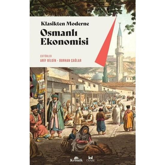 Osmanlı Ekonomisi - Arif Bilgin