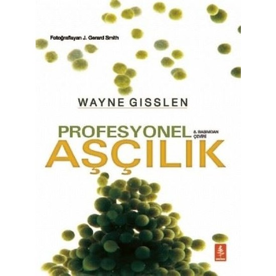 Profesyonel Aşçılık - Wayne Gisslen