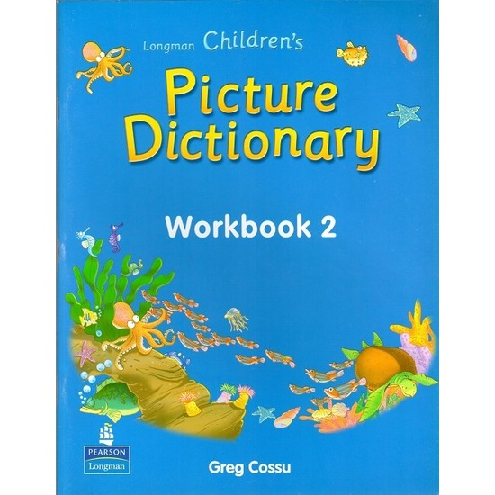Longman Children?s Picture Dictionary Workbook 2 - Greg Cossu