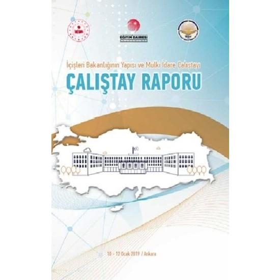 İçişleri Bakanlığı'Nın Yapısı Ve Mülki İdare Çalıştayı – Çalıştay Raporu (Ciltli)