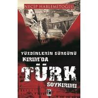 Kırımda Türk Soykırımı - Necip Hablemitoğlu