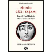 Zihnin Gizli Yaşamı - Mariano Sigman