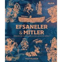 Efsaneler & Mitler - Philip Wilkinson