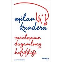 Varolmanın Dayanılmaz Hafifliği - Milan Kundera