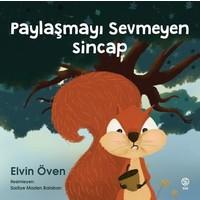 Paylaşmayı Sevmeyen Sincap - Elvin Öven