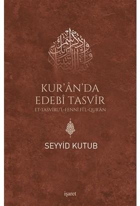 Kur'An'Da Edebi Tasvir-Seyyid Kutub