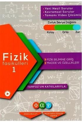 Fiziksel Alan Yayınları Fizik Fasikülleri 1 Fizik Bilimine Giriş Madde ve Özellikleri - Mustafa Özgür Demir