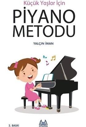 Küçük Yaşlar İçin Piyano Metodu - Yalçın İman