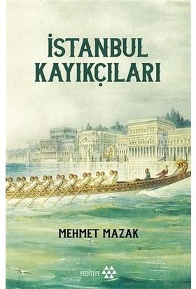 İstanbul Kayıkçıları - Mehmet Mazak