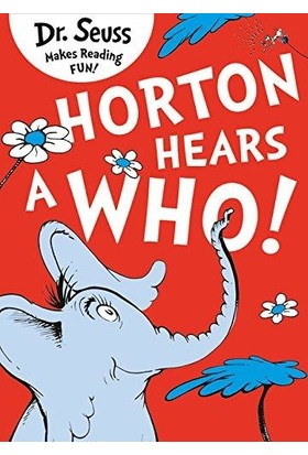 Horton Hears A Who - Dr Seuss