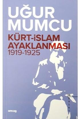 Kürt - İslam Ayaklanması (1919-1925)-Uğur Mumcu