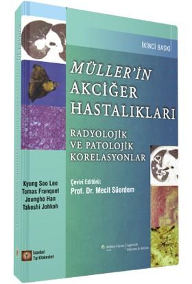 Müller'in Akciğer Hastalıkları : Radyolojik ve Patolojik Korelasyonlar - Mecit Süerdem