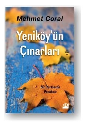 Yeniköy'Ün Çınarları - Mehmet Coral