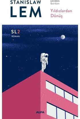 Yıldızlardan Dönüş - Stanislaw Lem