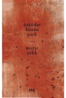 Üsküdar Hüzün Park - Murat Çelik