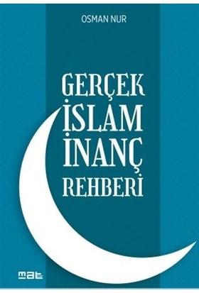 Gerçek İslam İnanç Rehberi - Osman Nur