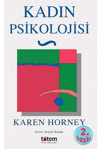 Kadın Psikolojisi - Karen Horney