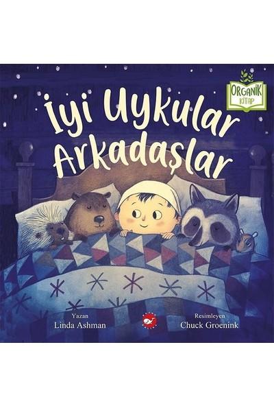 İyi Uykular Arkadaşlar - Linda Ashman