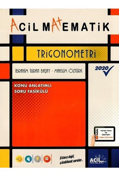Acil Yayınları Acil Matematik Trigonometri - İbrahim Turan Başay
