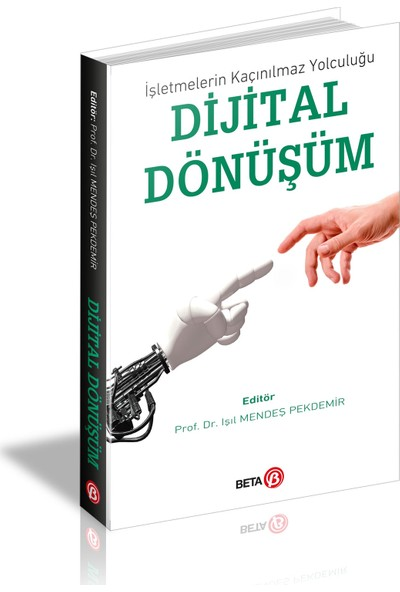 Dijital Dönüşüm - Işıl Pekdemir