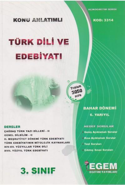 Egem Yayınları AÖF Türk Dili Ve Edebiyatı Bölümü 3 Sınıf 6 Yarıyıl Bahar Dönemi Konu Anlatımlı Soru Bankası