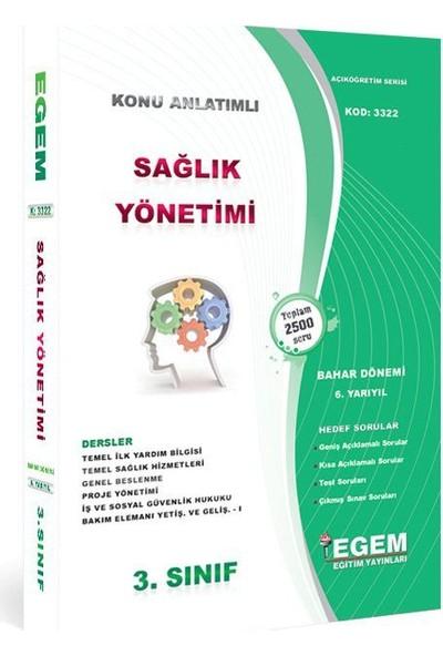 Egem Yayınları AÖF Sağlık Yönetimi Bölümü 3 Sınıf 6 Yarıyıl Bahar Dönemi Konu Anlatımlı Soru Bankası Güncel