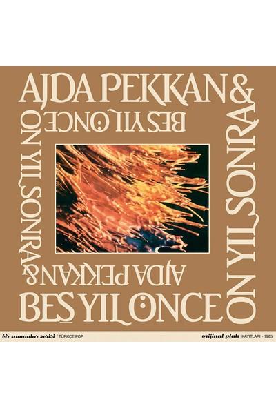 Ajda Pekkan – Beş Yıl Önce On Yıl Sonra CD