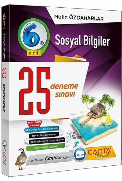 Çanta Yayınları 6. Sınıf Sosyal Bilgiler 25 Deneme Sınavı