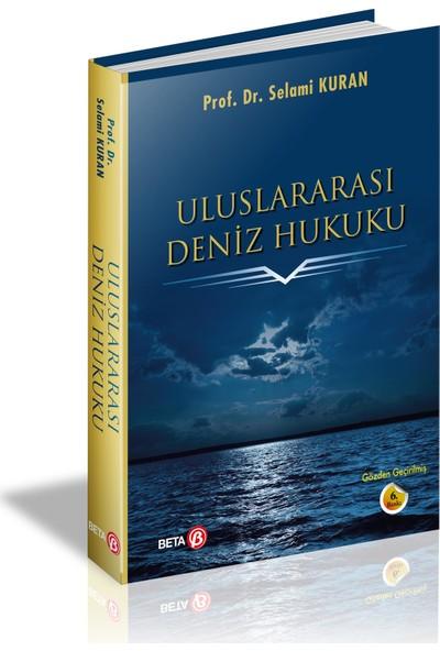 Uluslararası Deniz Hukuku - Selami Kuran