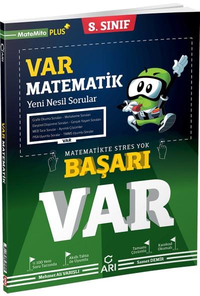 Arı Yayıncılık 8. Sınıf Var Matematik Yeni Nesil Soru Bankası