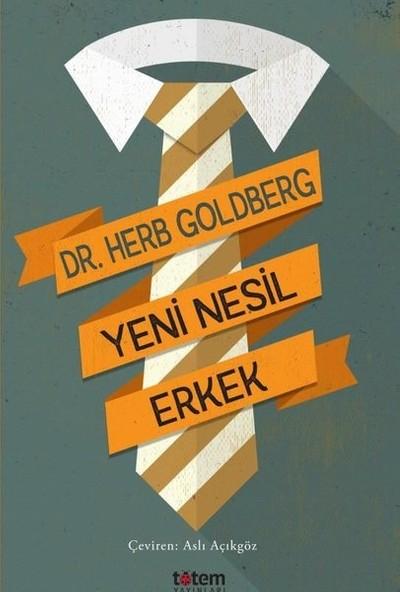 Yeni Nesil Erkek - Herb Goldberg