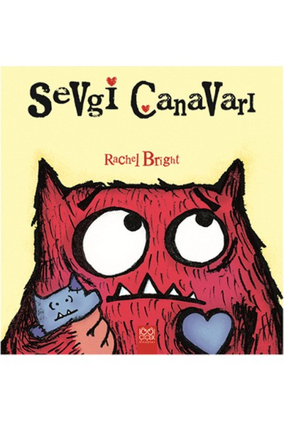 Sevgi Canavarı - Rachel Bright