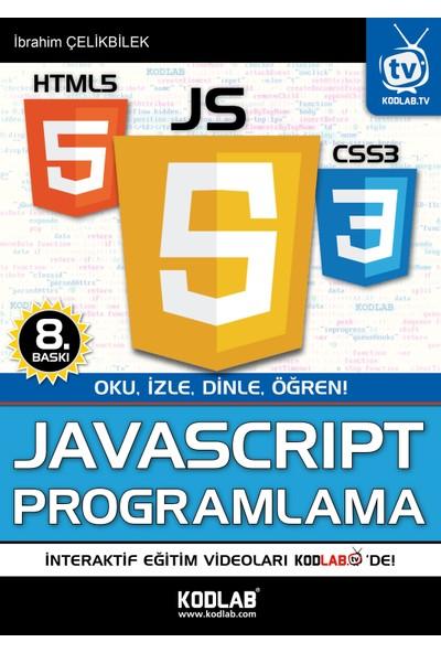Javascript Programlama - İbrahim Çelikbilek