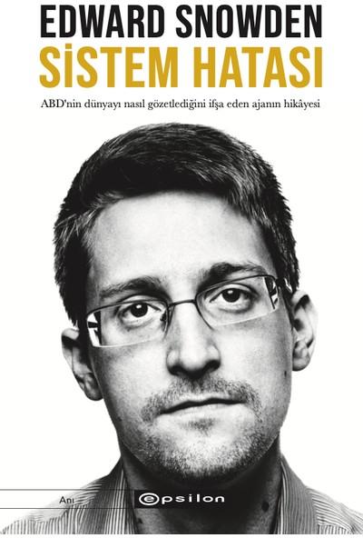 Sistem Hatası - Edward Snowden