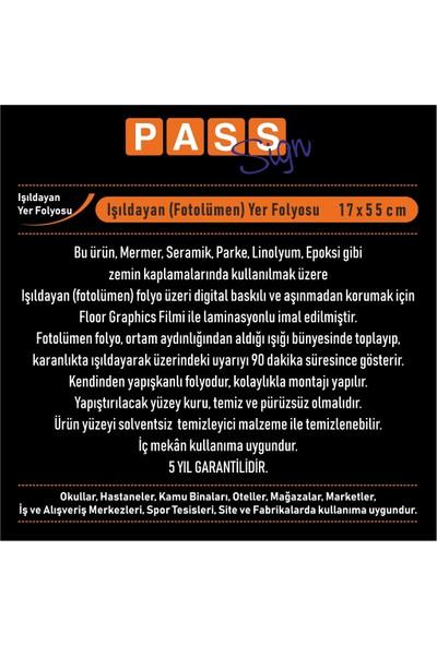 PassPano Pvc Fosforlu Sticker ÇIKIŞ DEVAM Sembol 17X55 cm