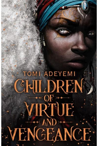 Children Of Virtue And Vengeance - Tomi Adeyemi