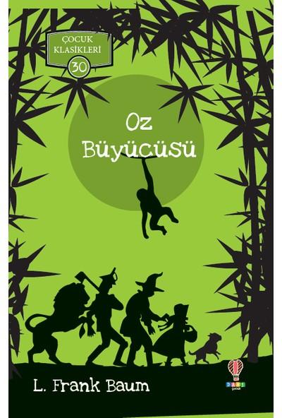 Oz Büyücüsü - L. Frank Baum