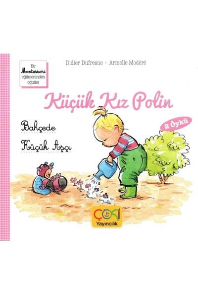 Küçük Kız Polin Bahçede ve Küçük Aşçı 2 Öykü - (+3 Yaş)