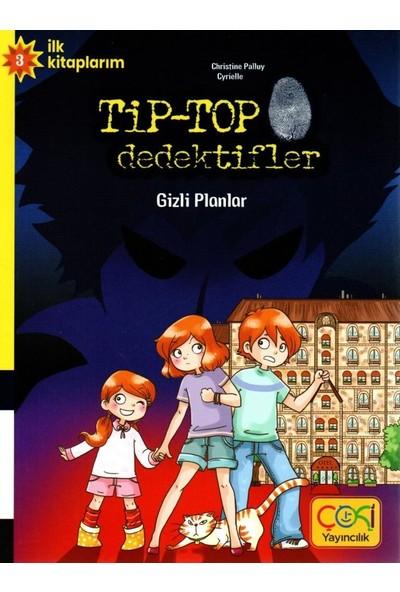 Tip-Top Dedektifler Gizli Planlar - (6-9 Yaş)