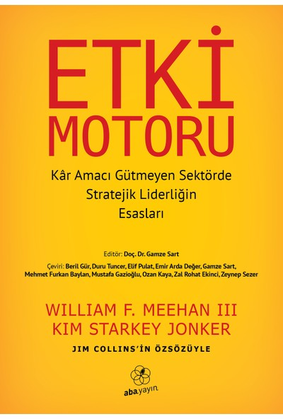 Etki Motoru: Kâr Amacı Gütmeyen Sektörde Stratejik Liderliğin Esasları