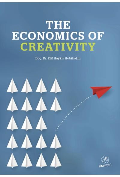 The Economics Of Creaivity - Elif Haykır Hobikoğlu