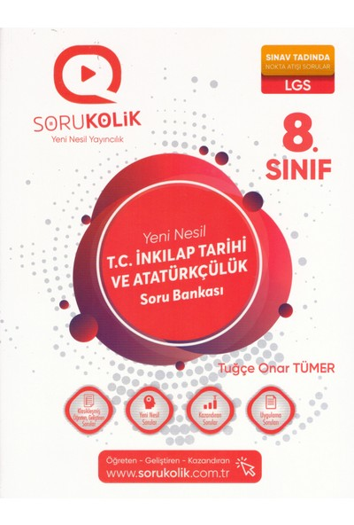 Sorukolik Yayınları 8. Sınıf LGS T.C. İnkılap Tarihi ve Atatürkçülük Soru Bankası