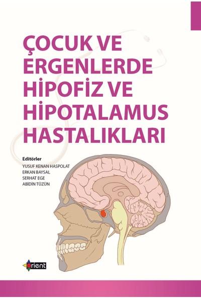 Çocuk Ve Ergenlerde Hipofiz Ve Hipotalamus Hastalıkları - Yusuf Kenan Haspolat
