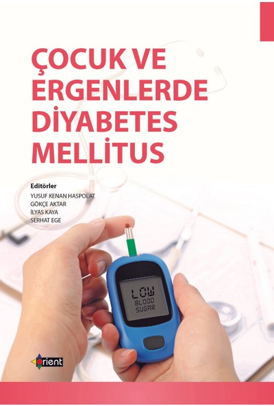 Çocuk Ve Ergenlerde Diyabetes Mellitus - Yusuf Kenan Haspolat