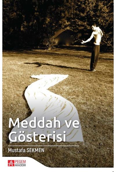 Meddah Ve Gösterisi - Mustafa Sekmen