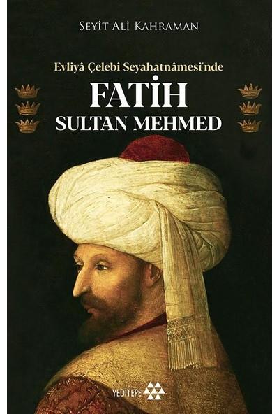 Fatih Sultan Mehmed - Seyit Ali Kahraman