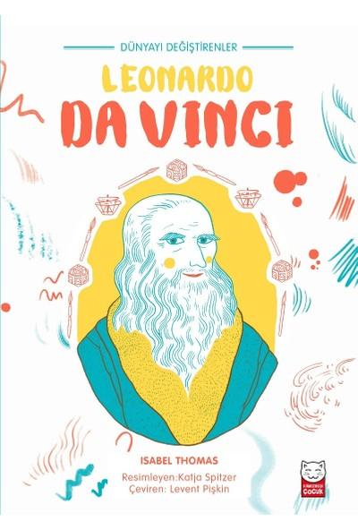 Dünyayı Değiştirenler Leonardo Da Vinci - Isabel Thomas