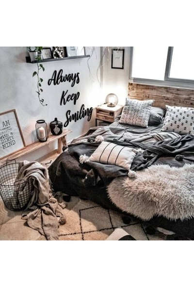 Bold Always Keep Smiling Dekoratif Metal Duvar Yazısı Tablo