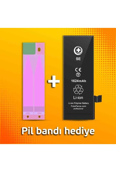 FP Pro Apple iPhone Se Batarya (1624 mAh) + Pil Bandı