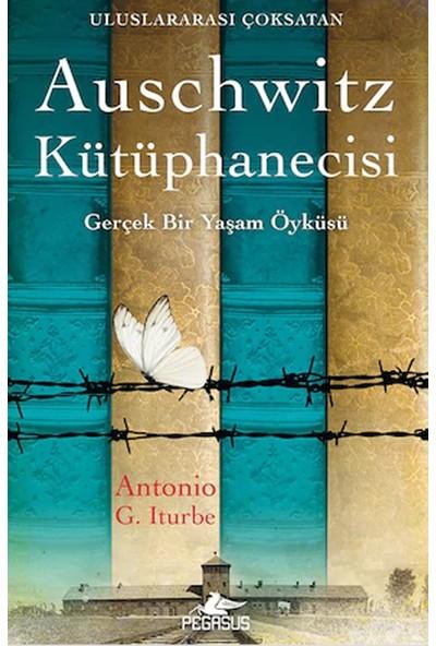 Auschwitz Kütüphanecisi - Antonio G. Iturbe